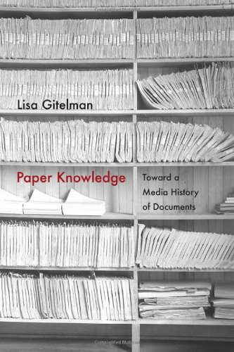 Cover image - Paper knowledge: toward a media history of documents
