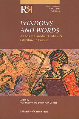 Cover of: Windows and words: a look at Canadian children's literature in English