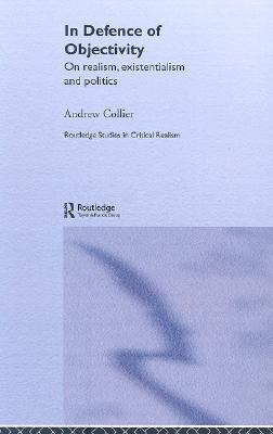essays in quasi realism scholars portal books in defence of objectivity and other essays on realism existentialism and politics
