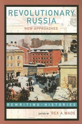 Cover of: Revolutionary Russia: new approaches