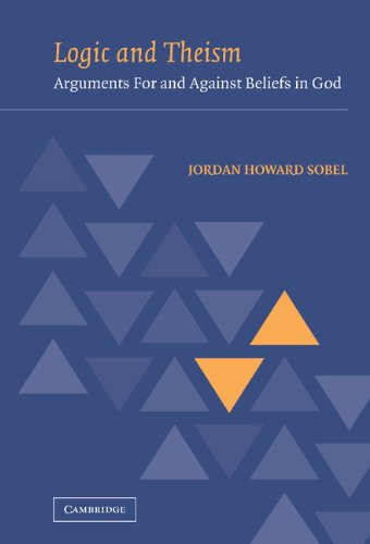 Cover image - Logic and theism: arguments for and against beliefs in God