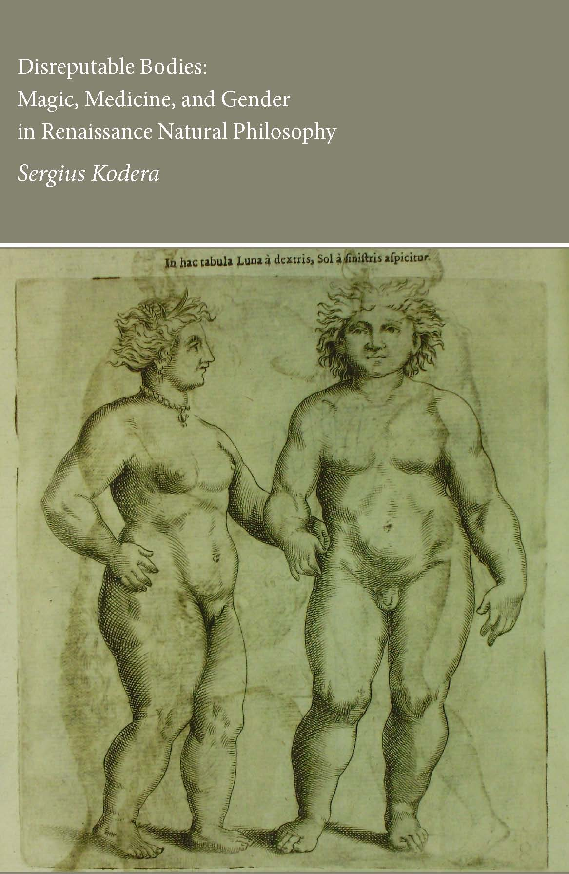 Cover image - Disreputable bodies : magic, medicine and gender in Renaissance natural philosophy