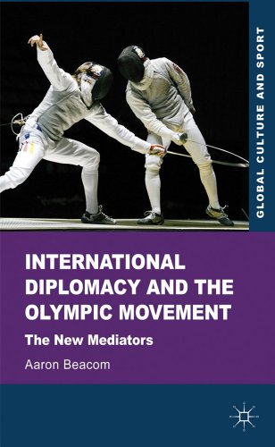 Cover of: International diplomacy and the Olympic Movement