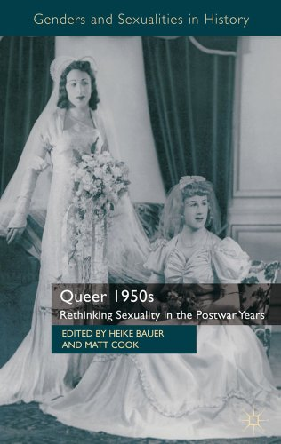 Queer 1950s. Cover features an archival photograph of two women in wedding gowns.