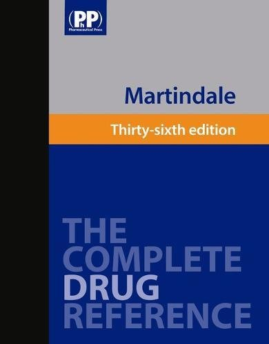 Martindale: The Complete Druge Reference. 36th Edition.