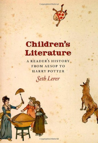 Cover of: Children's literature: a reader's history, from Aesop to Harry Potter