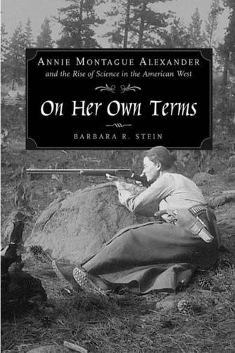 On her own terms. Cover features a black ad white photograph of a woman with a rifle.