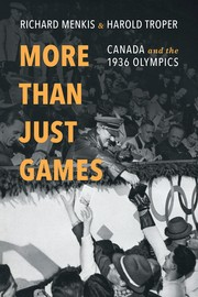 More than just games : Canada and the 1936 Olympics