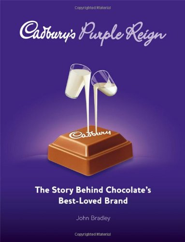 Cadbury's Purple Reign: The Story Behind Chocolate's Best–Loved Brand